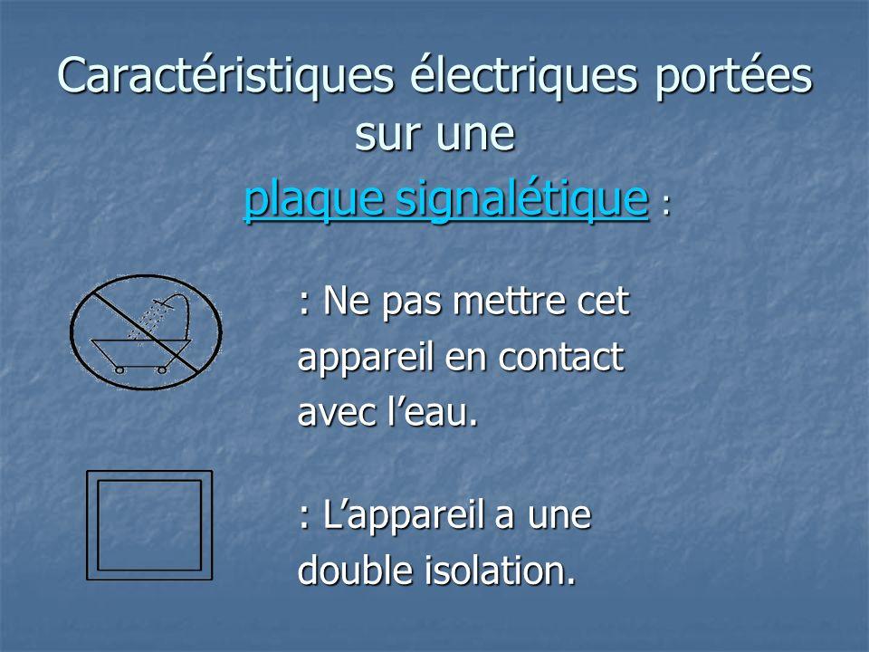 Caractéristiques électriques portées sur une