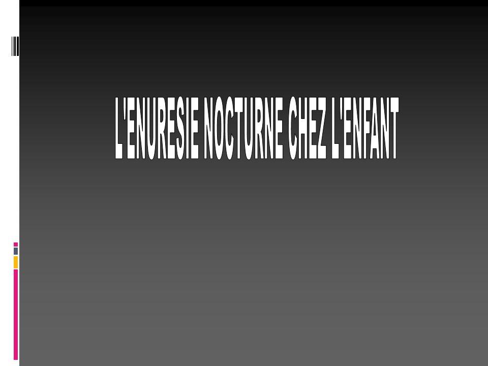 L ENURESIE NOCTURNE CHEZ L ENFANT