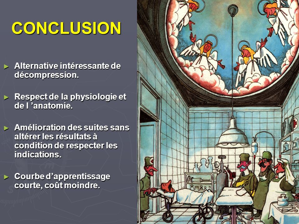 CONCLUSION Alternative intéressante de décompression.