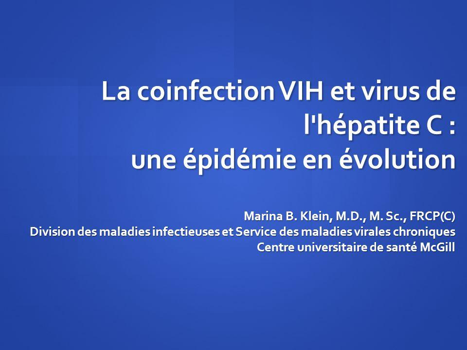 La coinfection VIH et virus de l hépatite C : une épidémie en évolution