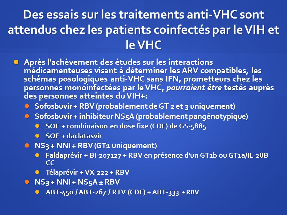 Des essais sur les traitements anti-VHC sont attendus chez les patients coinfectés par le VIH et le VHC