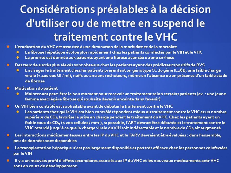 Considérations préalables à la décision d utiliser ou de mettre en suspend le traitement contre le VHC