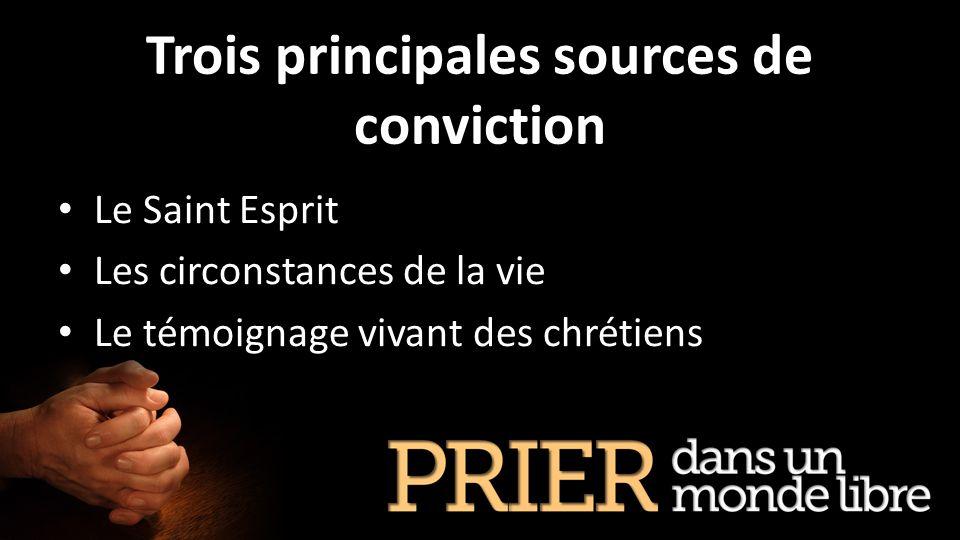 Trois principales sources de conviction