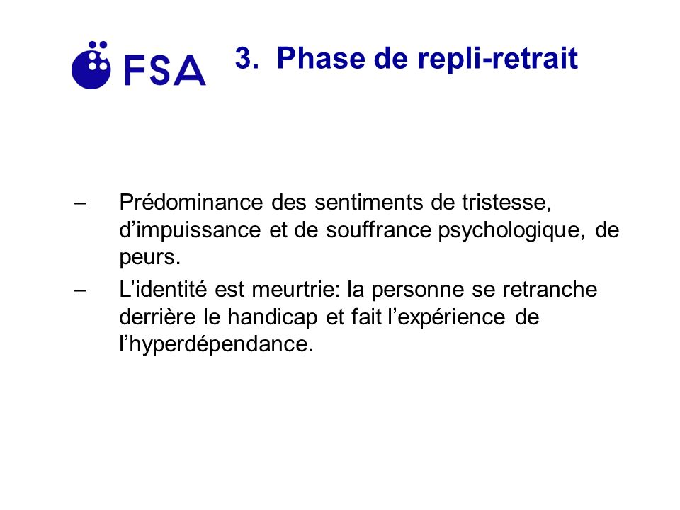 3. Phase de repli-retrait