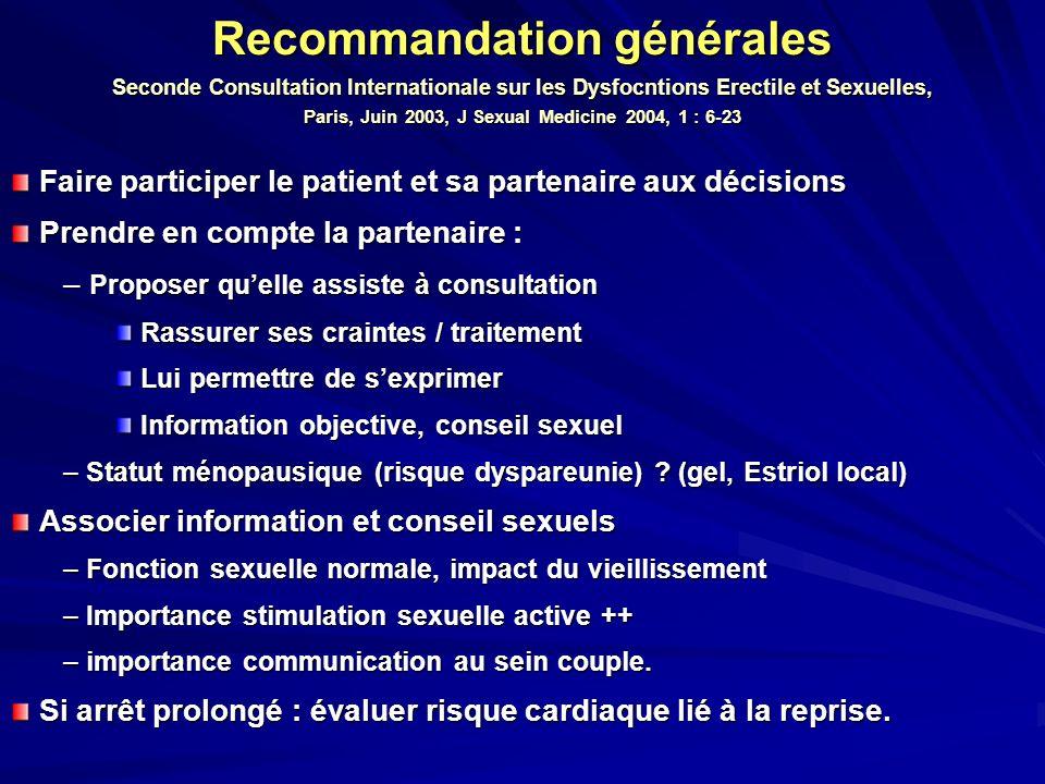 Recommandation générales Seconde Consultation Internationale sur les Dysfocntions Erectile et Sexuelles, Paris, Juin 2003, J Sexual Medicine 2004, 1 : 6-23