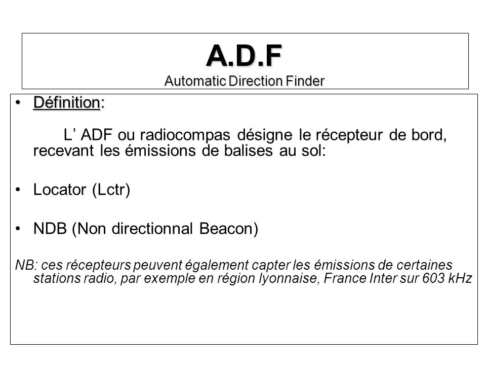 A.D.F Automatic Direction Finder