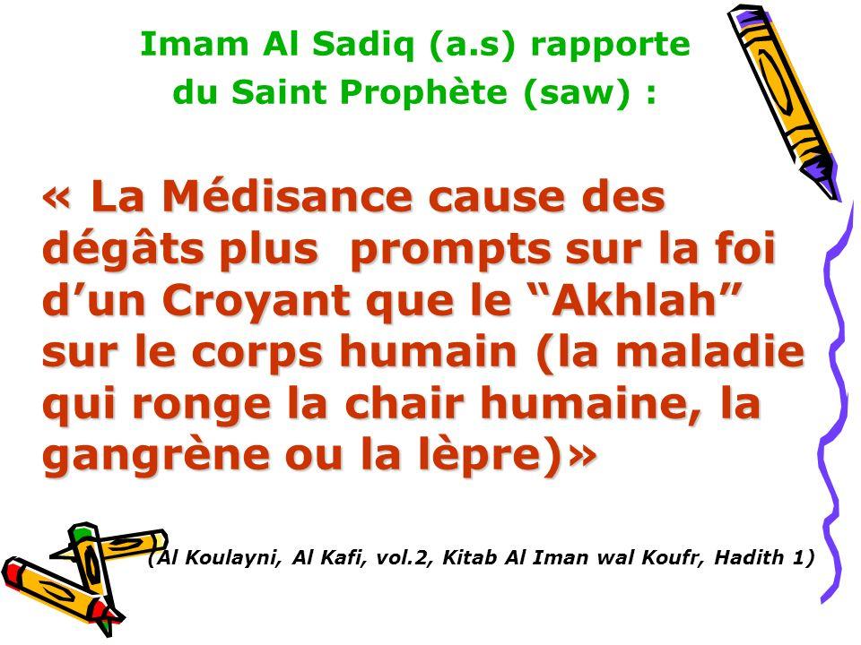 Imam Al Sadiq (a.s) rapporte
