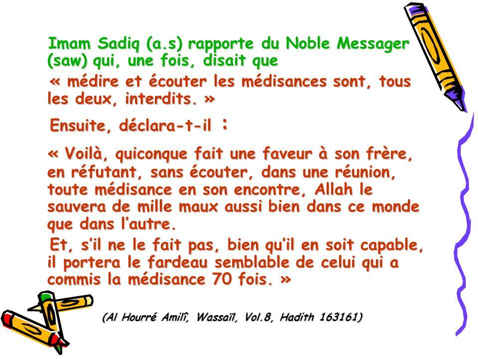 (Al Hourré Amilî, Wassaïl, Vol.8, Hadith 163161)
