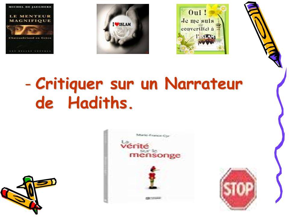 Critiquer sur un Narrateur de Hadiths.
