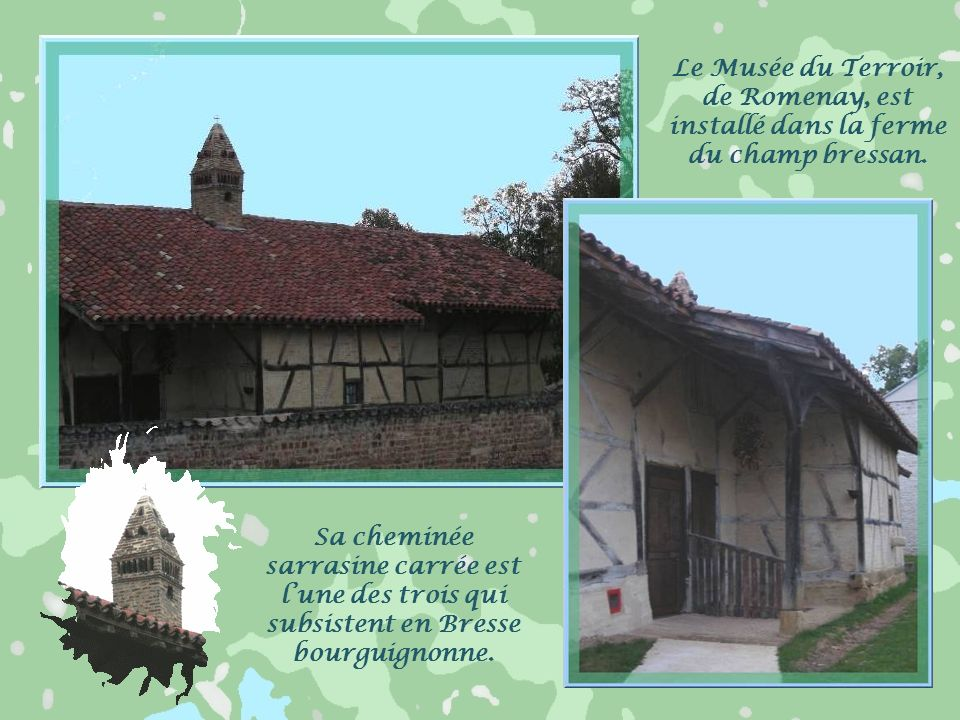 Le Musée du Terroir, de Romenay, est installé dans la ferme du champ bressan.