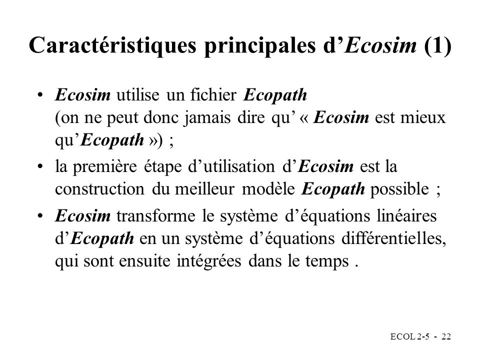 Caractéristiques principales d'Ecosim (1)
