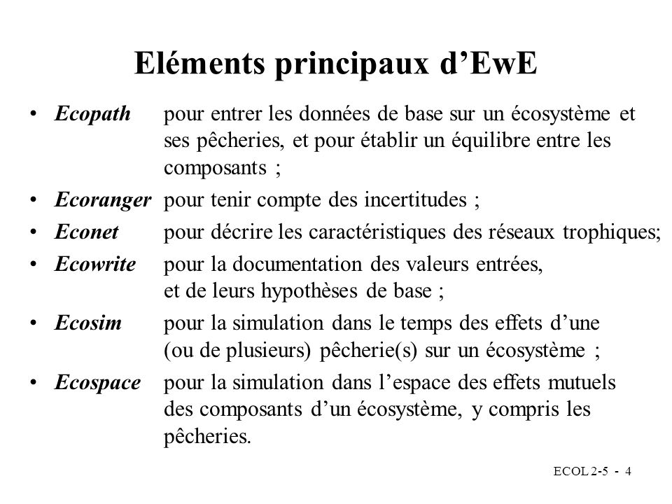 Eléments principaux d'EwE