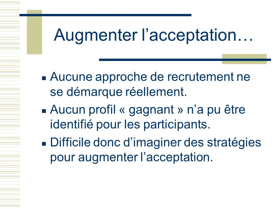 Augmenter l'acceptation…