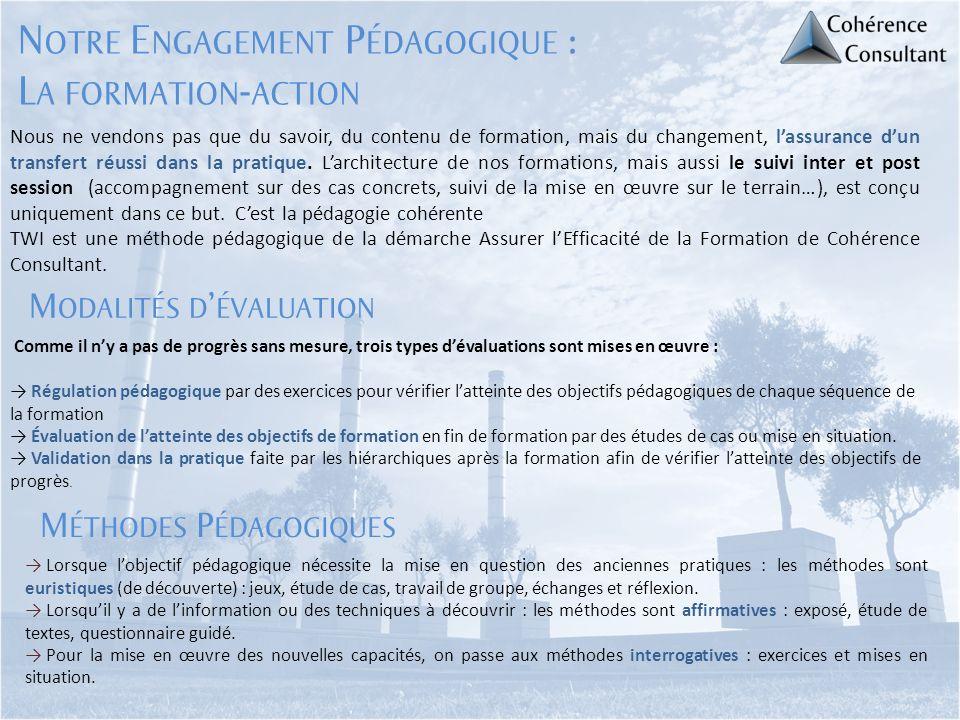 Notre Engagement Pédagogique : La formation-action