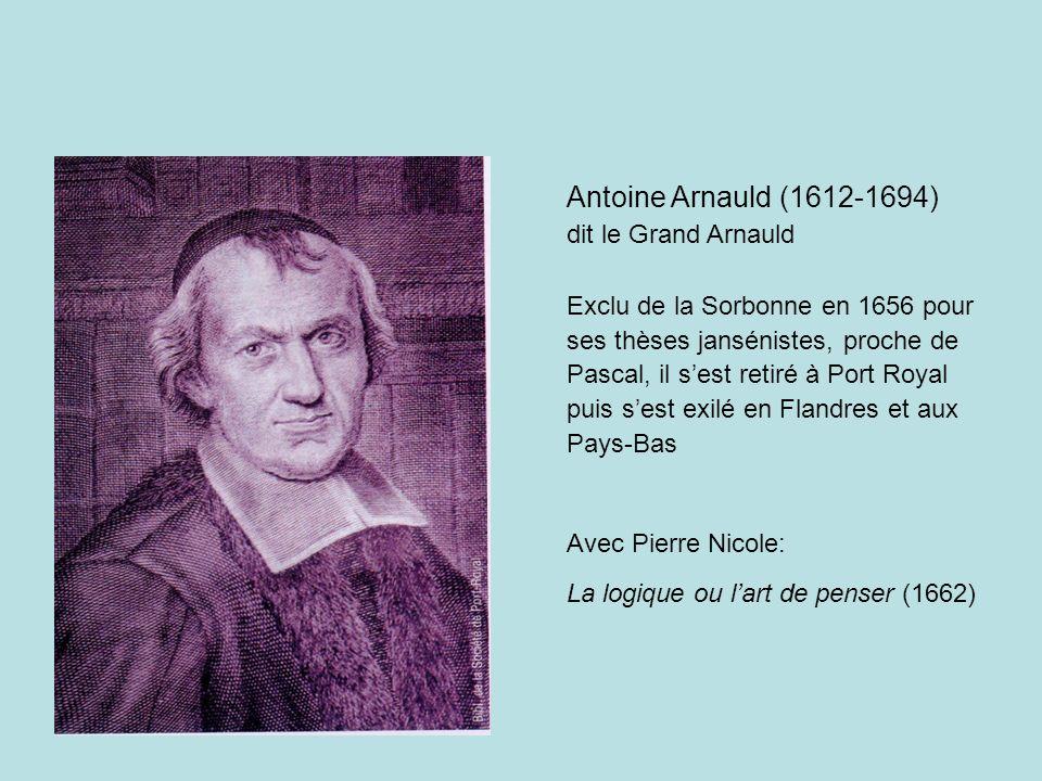 Antoine Arnauld (1612-1694) dit le Grand Arnauld