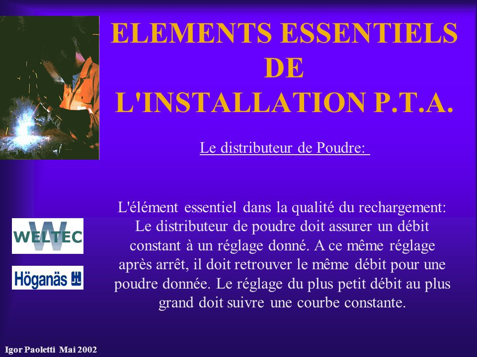 ELEMENTS ESSENTIELS DE L INSTALLATION P.T.A.