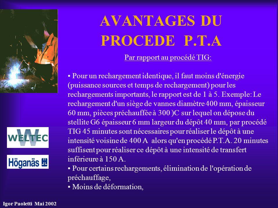 AVANTAGES DU PROCEDE P.T.A