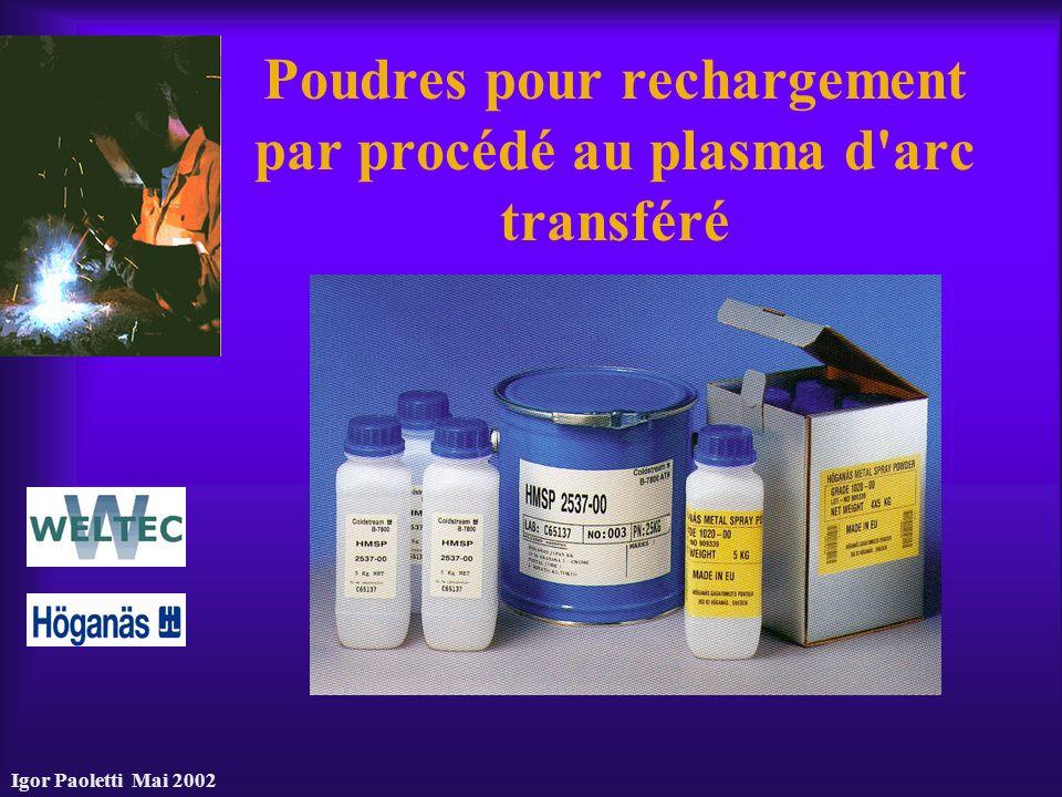 Poudres pour rechargement par procédé au plasma d arc transféré