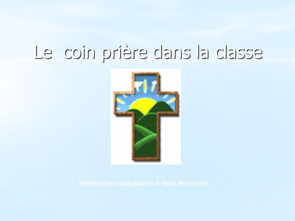 Le coin prière dans la classe