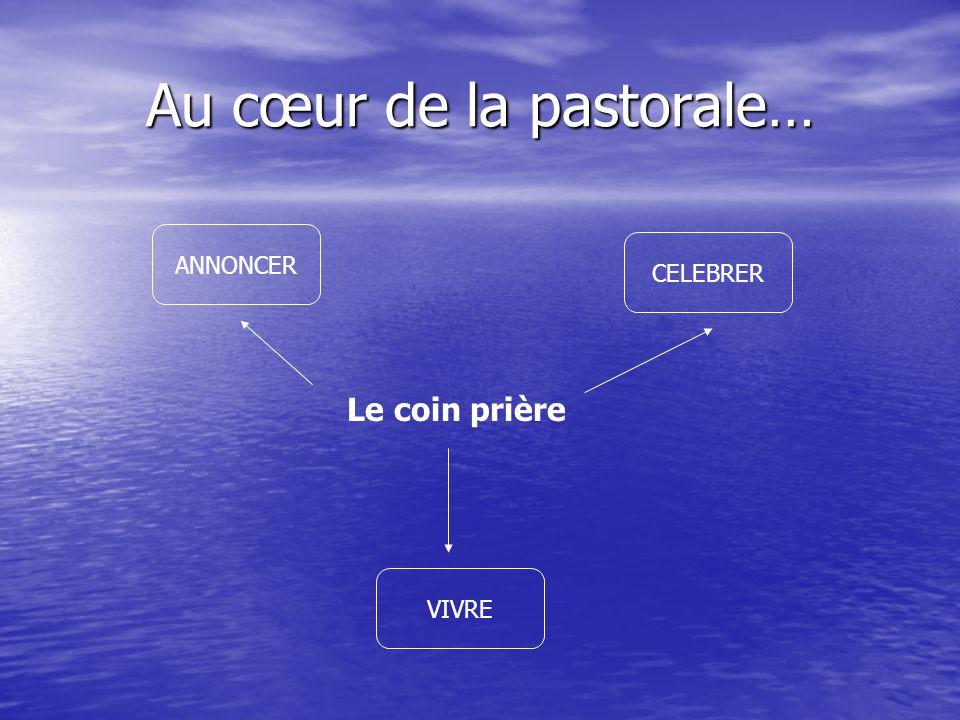 Au cœur de la pastorale…