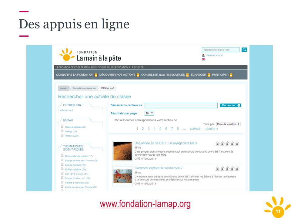 Des appuis en ligne www.fondation-lamap.org