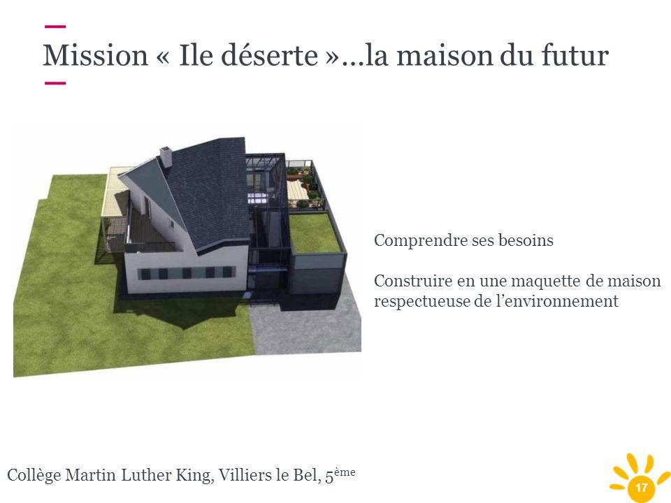 Mission « Ile déserte »…la maison du futur