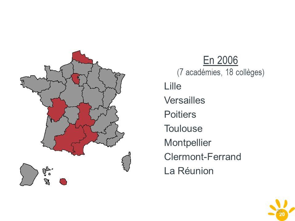 En 2006 (7 académies, 18 collèges)