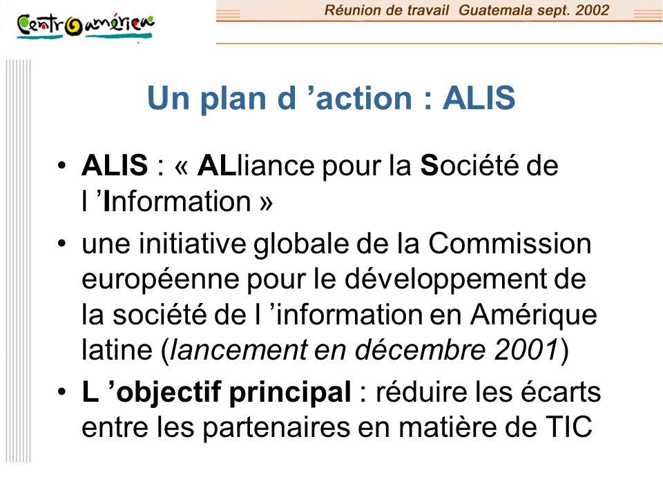 Un plan d 'action : ALIS ALIS : « ALliance pour la Société de l 'Information »