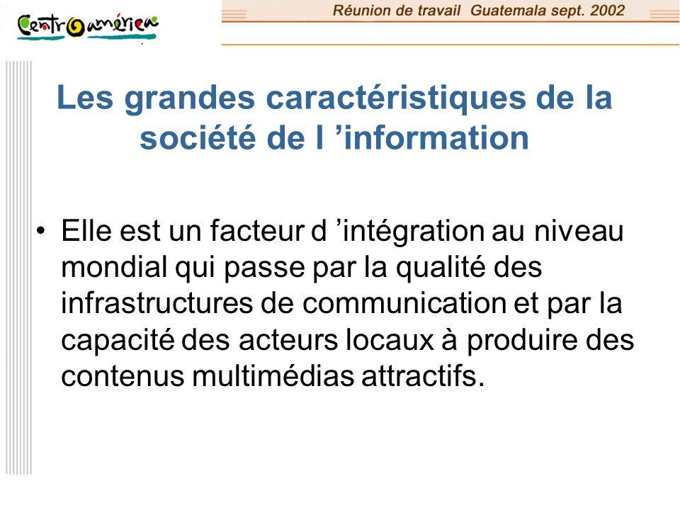 Les grandes caractéristiques de la société de l 'information