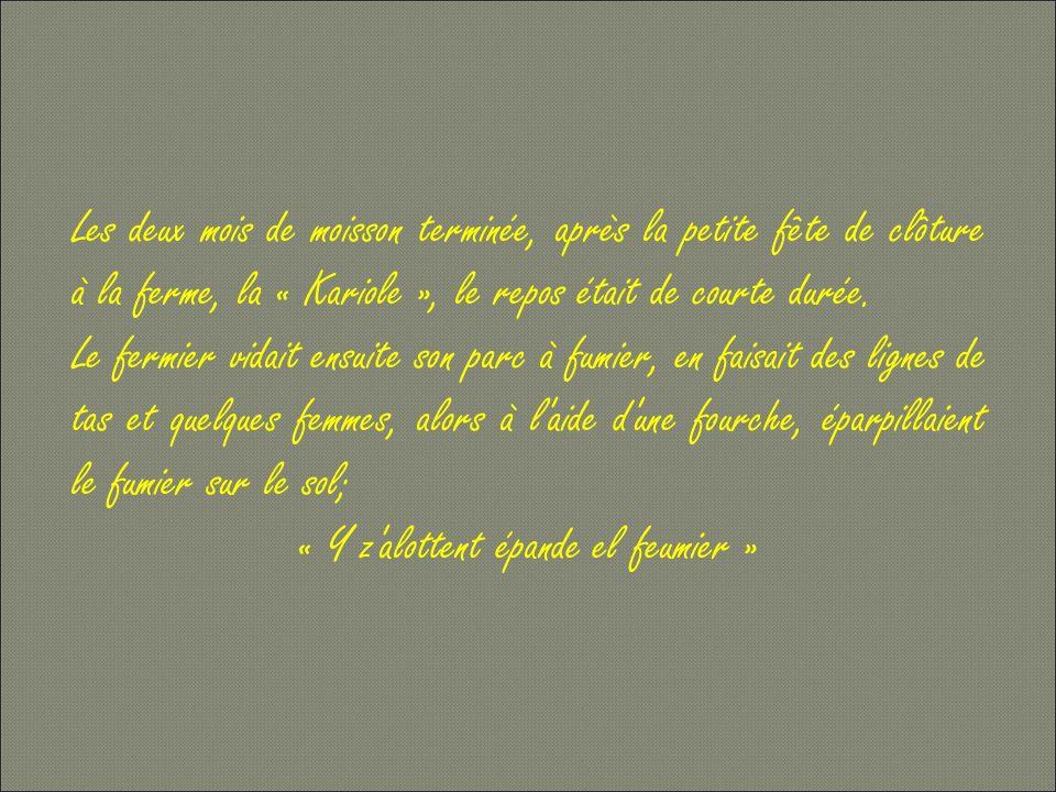 « Y z alottent épande el feumier »