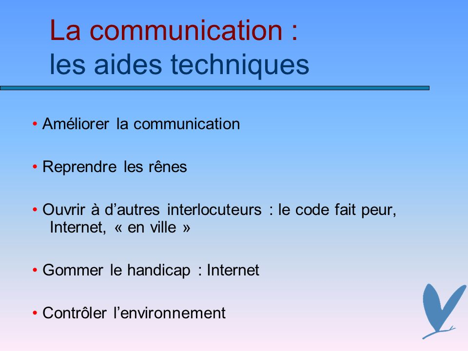 La communication : les aides techniques