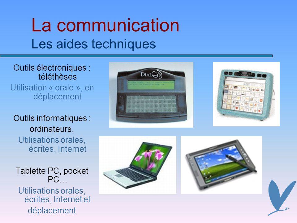 La communication Les aides techniques