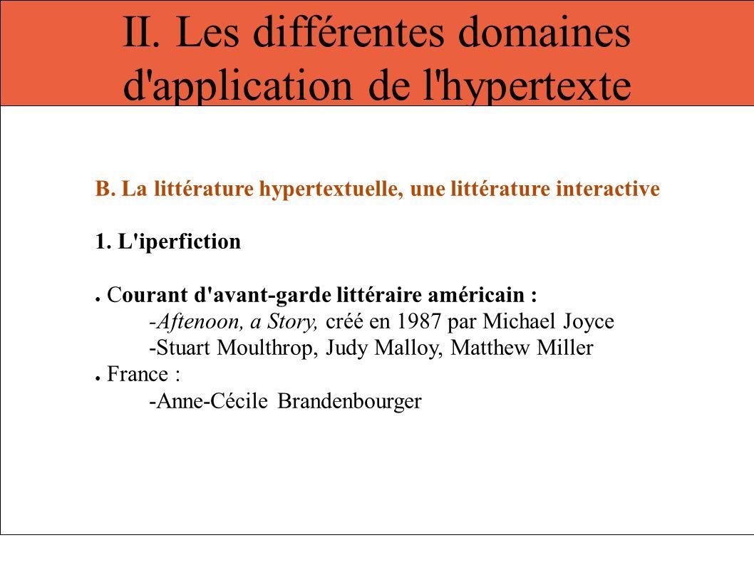 II. Les différentes domaines d application de l hypertexte