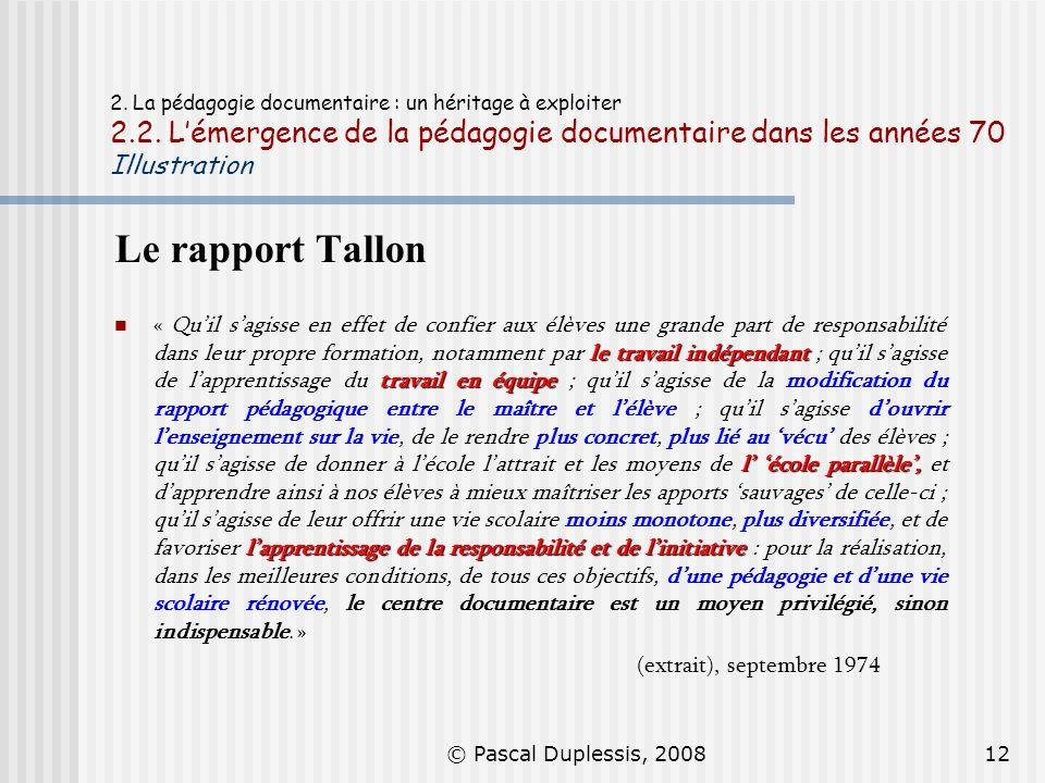 2. La pédagogie documentaire : un héritage à exploiter 2. 2