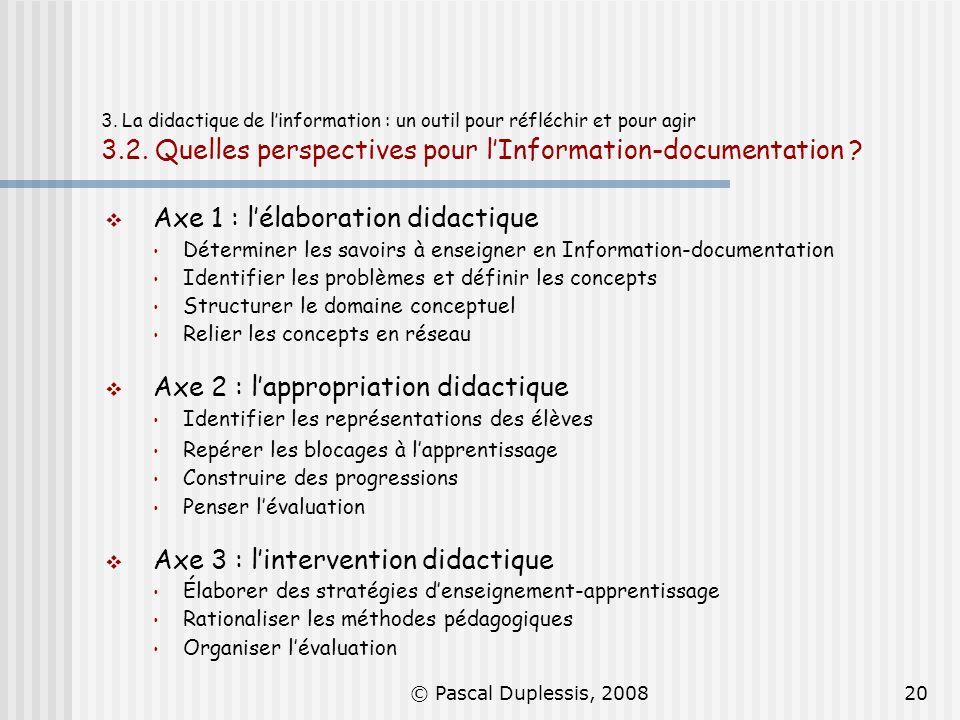Axe 1 : l'élaboration didactique