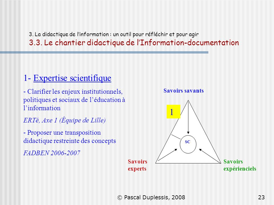 1- Expertise scientifique
