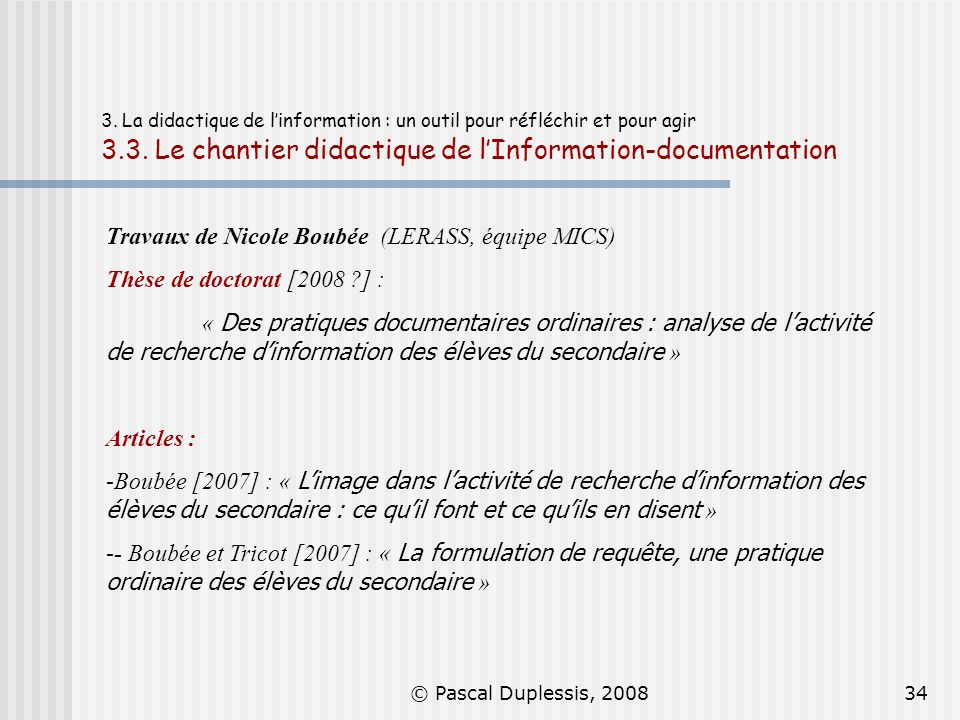 Travaux de Nicole Boubée (LERASS, équipe MICS)