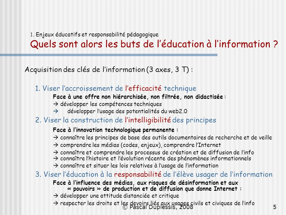 Acquisition des clés de l'information (3 axes, 3 T) :