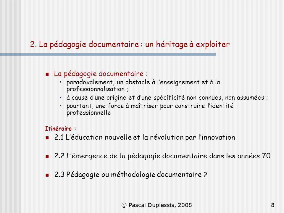 2. La pédagogie documentaire : un héritage à exploiter