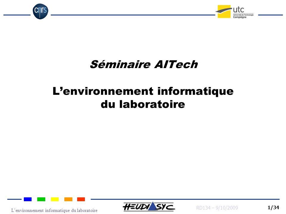 Séminaire AITech L'environnement informatique du laboratoire