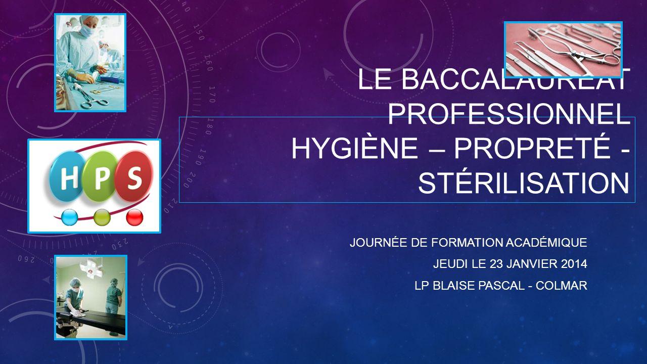 Le baccalauréat professionnel hygiène – propreté - stérilisation