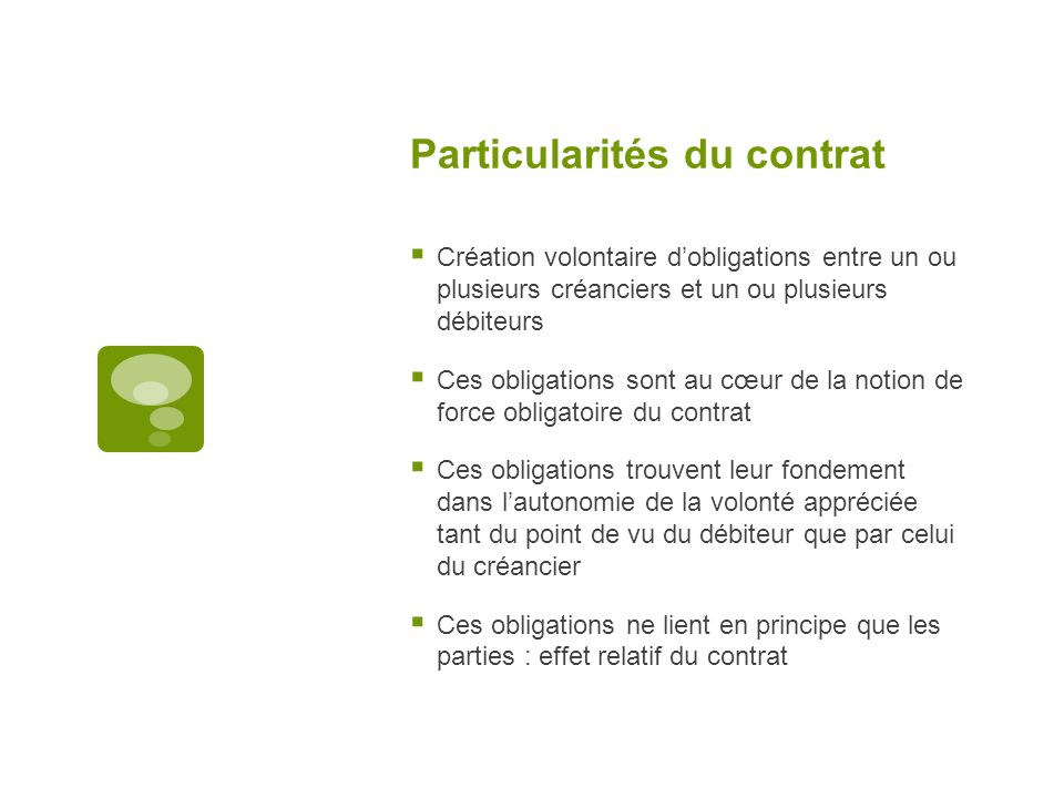 Particularités du contrat