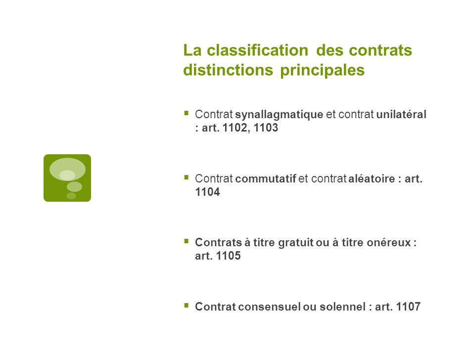 La classification des contrats distinctions principales