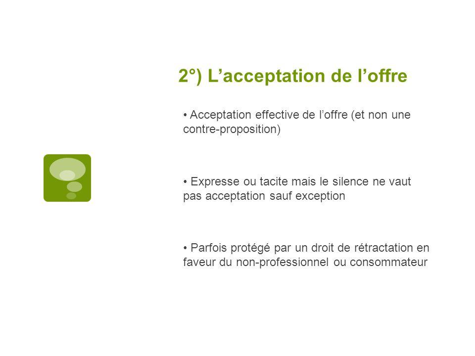 2°) L'acceptation de l'offre