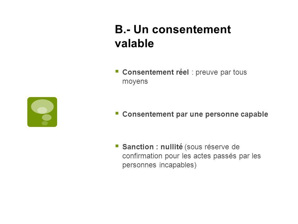 B.- Un consentement valable