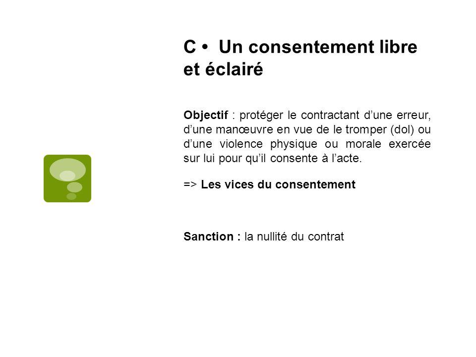 C • Un consentement libre et éclairé