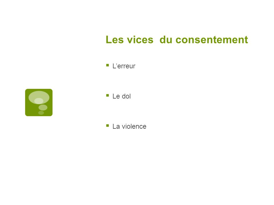 Les vices du consentement
