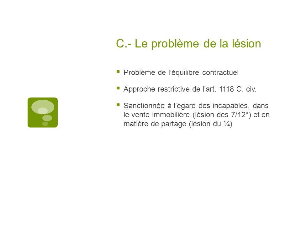 C.- Le problème de la lésion
