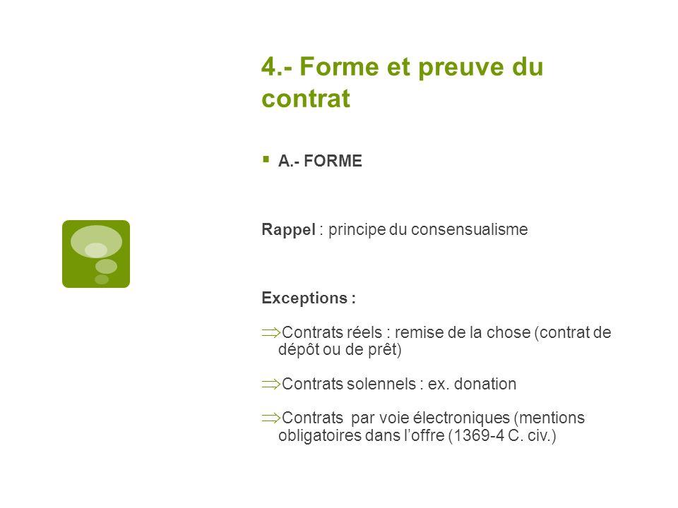 4.- Forme et preuve du contrat