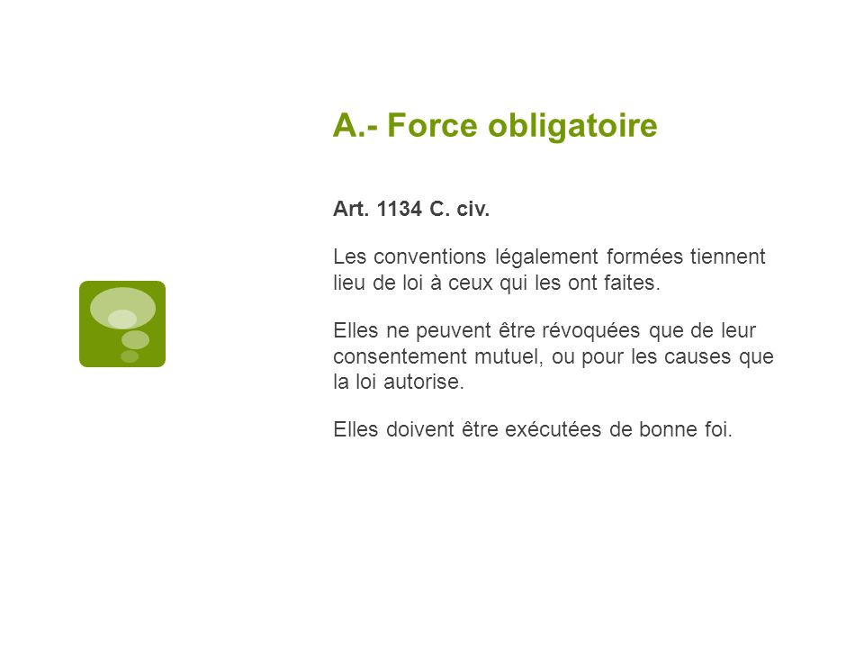 A.- Force obligatoire